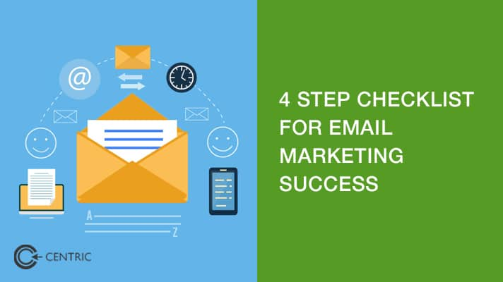 4 Steps for Email Marketing