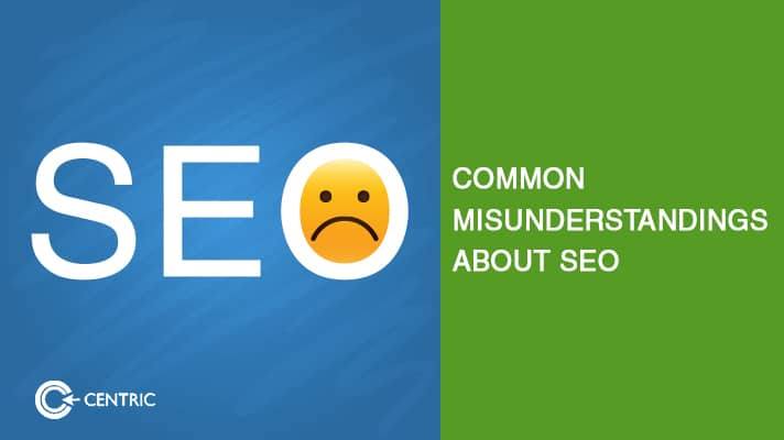 Misunderstandings about SEO