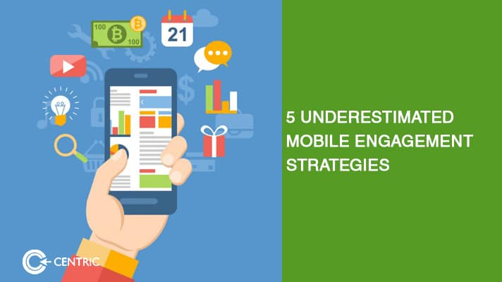 mobile engagement strategies